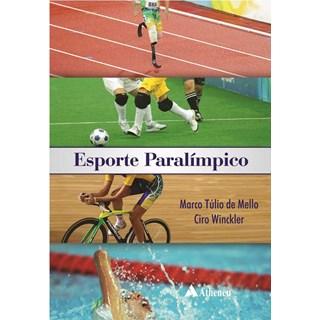 Livro Esporte Paralímpico - Mello - Atheneu