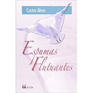 Livro Espumas Flutuantes - Castro Alves - FTD