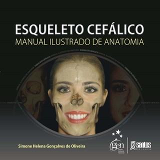 Livro - Esqueleto Cefalico - Manual Ilustrado de Anatomia - Oliveira