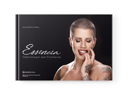 Livro - Essência Odontologia Sem Fronteiras - Celestrino