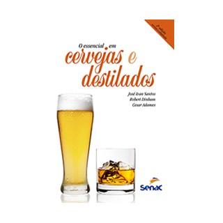 Livro - Essencial em Cervejas e Destilados, O - Santos