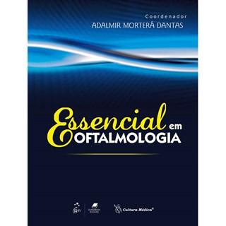 Livro - Essencial em Oftalmologia - Dantas BFI