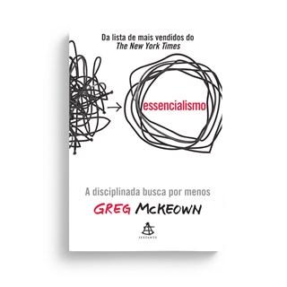 Livro - Essencialismo - McKeown - Sextante