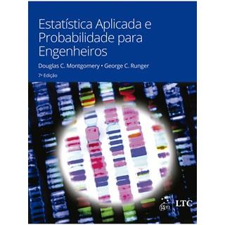 Livro Estatística Aplicada e Probabilidade para Engenheiros - Montgomery - Ltc