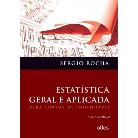 Livro - Estatística Geral Aplicada - Para Recursos de Engenharia - Rocha