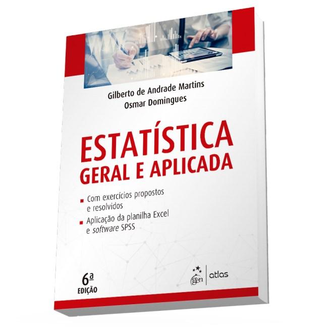 Livro - Estatística Geral e Aplicada - Martins