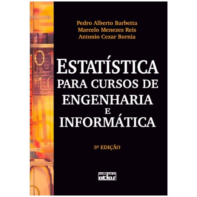 Livro - Estatística para Cursos de Engenharia e Informática - Barbetta