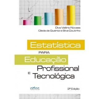 Livro - Estatística Para Educação Profissional e Tecnológica - Novaes