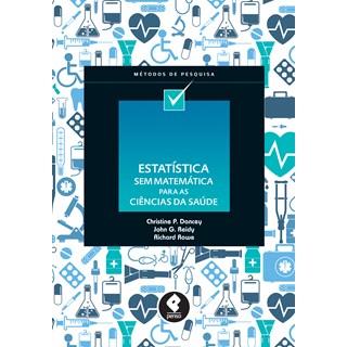 Livro - Estatística Sem Matemática Para as Ciências da Saúde - Dancey