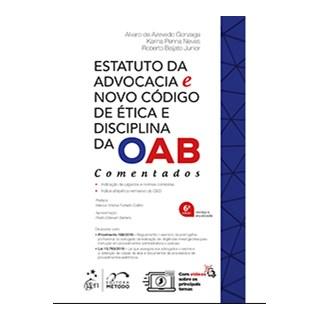 Livro - Estatuto da Advocacia e Novo Código de Ética e Disciplina da OAB - Comentados - Gonzaga