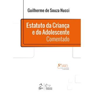 Livro Estatuto da Criança e do Adolescente Comentado - Nucci - Forense