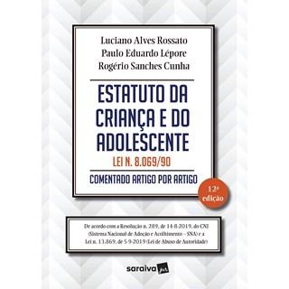 Livro Estatuto da Criança e do Adolescente - Rossatto - Saraiva