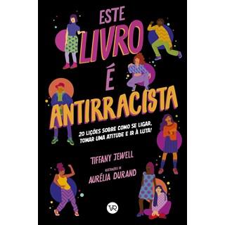 Livro Este Livro é Antirracista - Jewell - Vr Editora