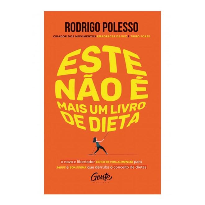 Livro - Este Não é Mais um Livro de Dieta - Polesso - Gente