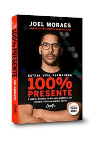 Livro Esteja, Viva, Permaneca 100% Presente Moraes Gente