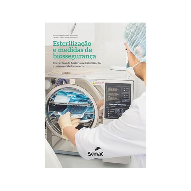Livro - Esterilização e Medidas de Biossegurança - Marcondes