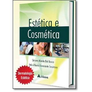 Livro - Estética e Cosmética - Dal Bosco