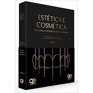 Livro - Estética e Cosmética em Clínica Integrada Rest. - Mondelli, J.