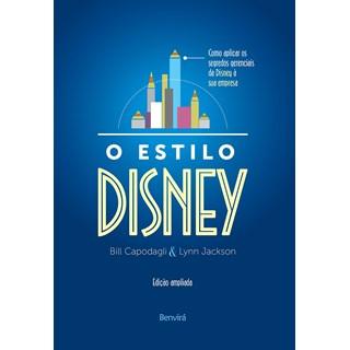 Livro - Estilo Disney: Como Aplicar os Segredos Gerenciais da Disney - Capodagli