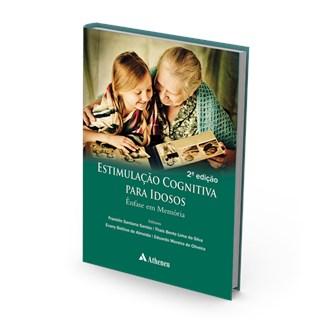 Livro - Estimulação Cognitiva para Idosos - Ênfase em Memória - Santos 2ª edição