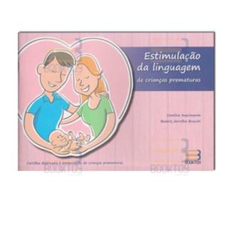 Livro - Estimulação da Linguagem de Crianças Prematuras - Nascimento