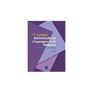 Livro - ESTIMULAÇÃO DA LINGUAGEM E DA MEMÓRIA - TREINAMENTO PRÁTICO - 2012 - Hasson Vol 2