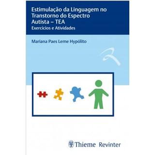 Livro - Estimulação da Linguagem no Transtorno do Espectro Autista - TEA - Hypólito