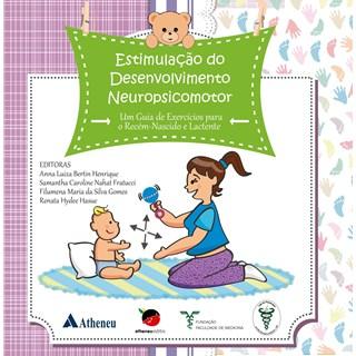 Livro - Estimulação do Desenvolvimento Neuropsicomotor - Fratucci