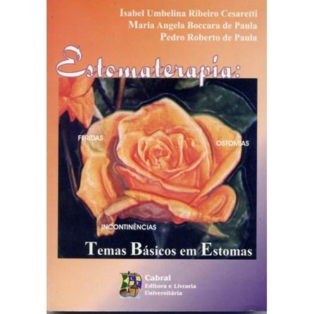 Livro - Estomaterapia - Temas Básicos em Estomas - Cesaretti