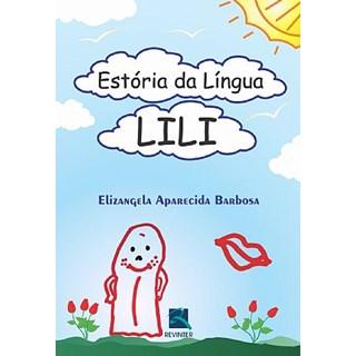 Livro - Estória da Língua Lili - Barbosa