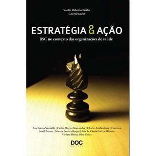 Livro - Estratégia e Ação BSC no Contexto das organizações de Saúde - Borba