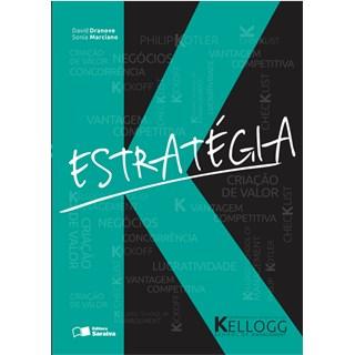 Livro Estratégia - Kellogg School Of Management - Dranove
