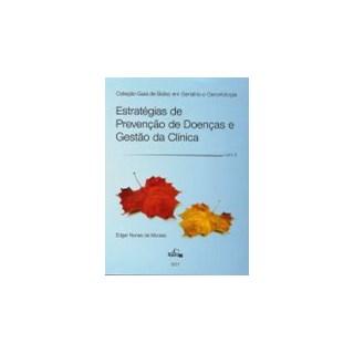 Livro - Estratégias de Prevenção de Doenças - Coleção Guia de Bolso em Geriatria e Gerontologia - Moraes