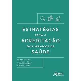 Livro Estratégias para a acreditação dos serviços de saúde - Prestes - Appris