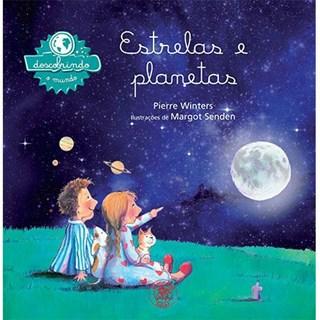 Livro - Estrelas e Planetas: Coleção Descobrindo o Mundo - Winters