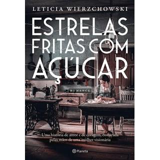 Livro Estrelas Fritas Com Açúcar - Wierzchowski - Planeta