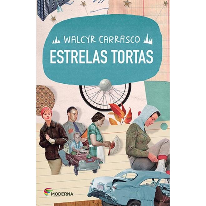 Livro - Estrelas Tortas - Walcyr Carrasco - Moderna
