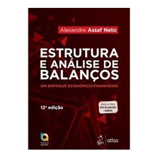 Livro - Estrutura e Análise de Balanços: Um Enfoque Econômico-Financeiro (Livro-texto) - Neto