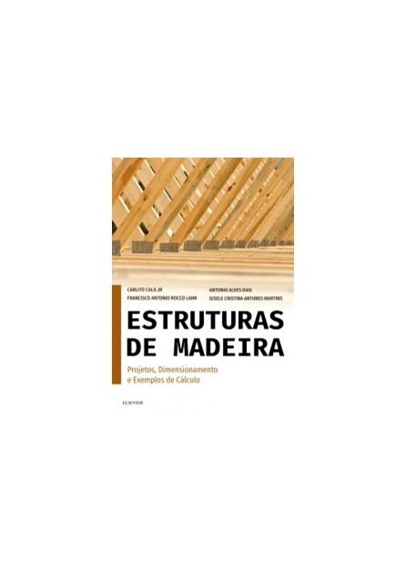 Livro - Estruturas de Madeira - Calil