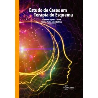 Livro Estudo de Casos em Terapia do Esquema - Schütz - Sinopsys