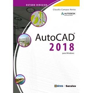 Livro - Estudo Dirigido - Auto CAD 2018 para Windows - Netto