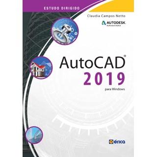 Livro - Estudo Dirigido AutoCAD 2019 - Para Windows - Campos Netto