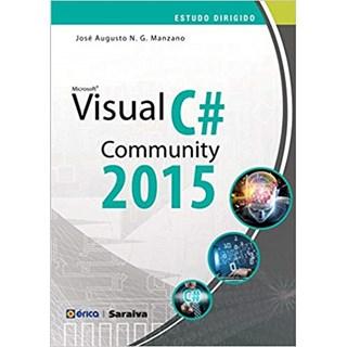 Livro - Estudo Dirigido de Microsoft Visual C# Community 2015 - Manzano