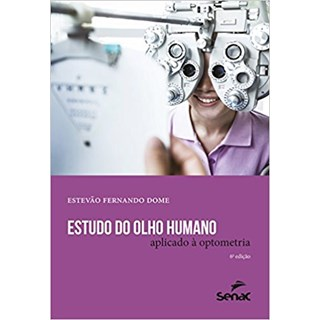 Livro - Estudo do olho humano aplicado à optometria - Dome
