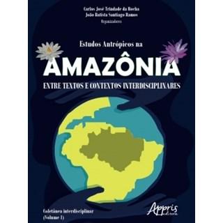 Livro - Estudos Antrópicos na Amazônia - Ramos - Appris
