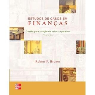Livro - Estudos de Casos em Finanças - Bruner