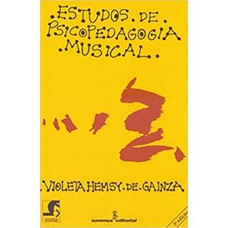 Livro - Estudos de Psicopedagogia Musical - Gainza - Summus