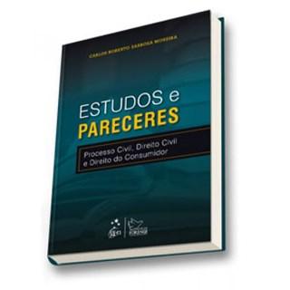 Livro - Estudos e Pareceres - Processo Civil, Direito Civil e Direito do Consumidor - Moreira