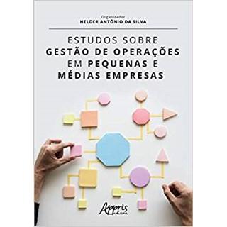Livro - Estudos Sobre Gestão de Operações em Pequenas e Médias Empresas - Silva