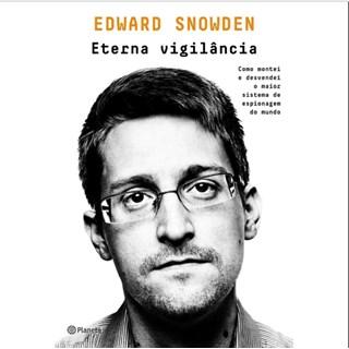 Livro - Eterna Vigilância - Snowden